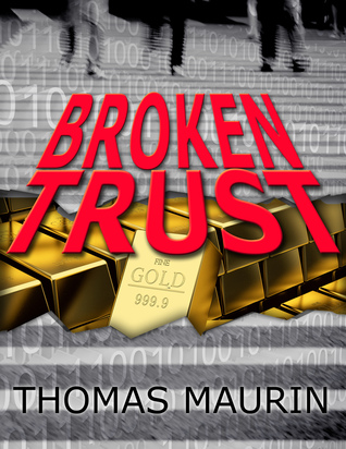Review: Broken Trust by Thomas Maurin