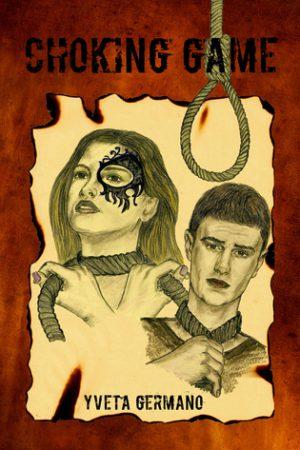 Review: Choking Game by Yveta Germano