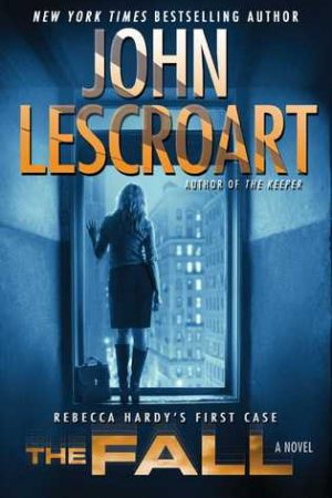 Review: The Fall by John Lescroart (Dismas Hardy Series #16)