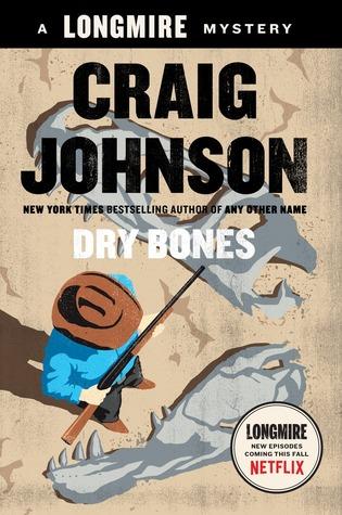 Dry Bones by Craig Johnson - Longmire