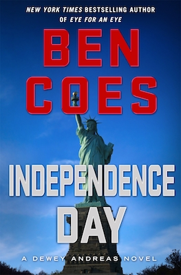 Review: Independence Day by Ben Coes (A Dewey Andreas Novel)