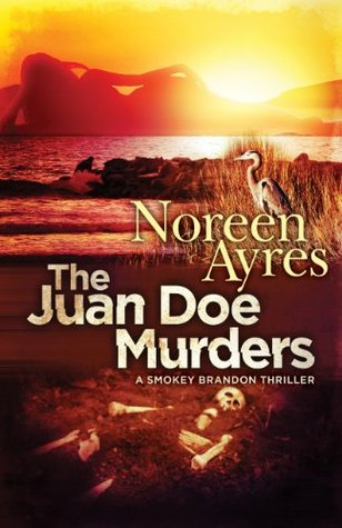 The Juan Doe Murders by Noreen Ayres (A Smokey Brandon Thriller)