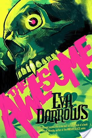 Review: The Awesome by Eva Darrows