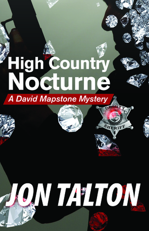 High Country Nocturne by Jon Talton - A David Mapstone Mystery