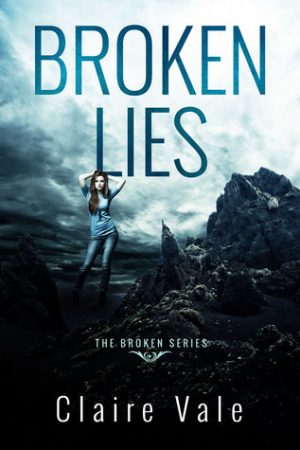 Review: Broken Lies by Claire Vale (Broken Series #1)