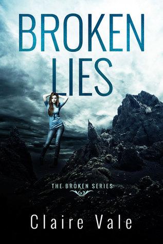 Broken Lies by Claire Vale (Broken Series #1)