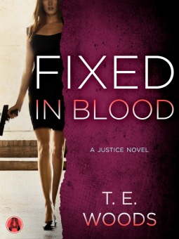 Fixed in Blood in T.E. Woods (Mort Grant #4)