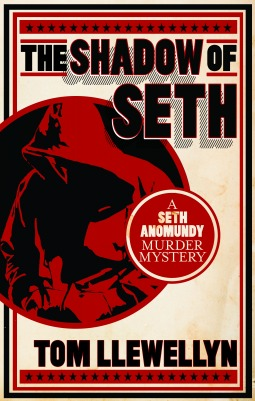 The Shadow of Seth by Tom Llewellyn
