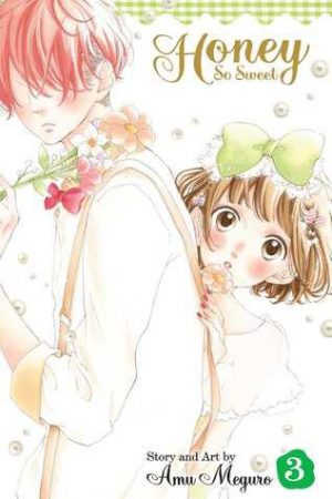 Manga Review: Honey So Sweet, Volumes 3 & 4 by Amu Meguro