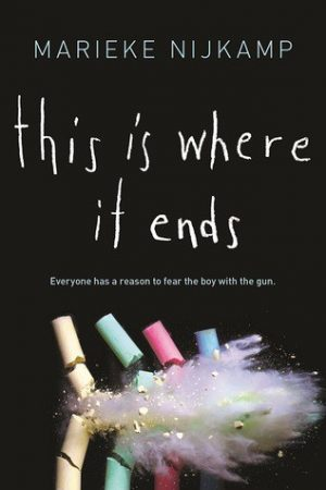Young Adult Review: This Is Where It Ends by Marieke Nijkamp