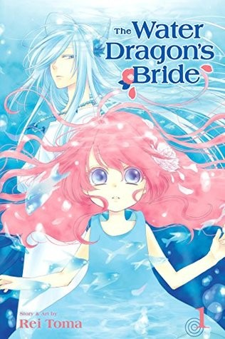 The Water Dragons Bride Vol 1 by Rei Toma