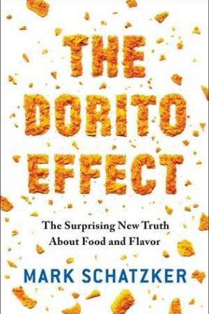 Nonfiction Review: The Dorito Effect by Mark Schatzker