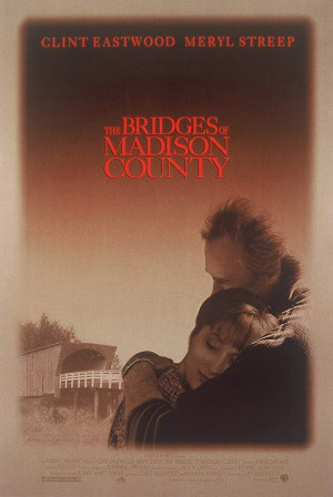 Film Review: The Bridges of Madison County (1995)