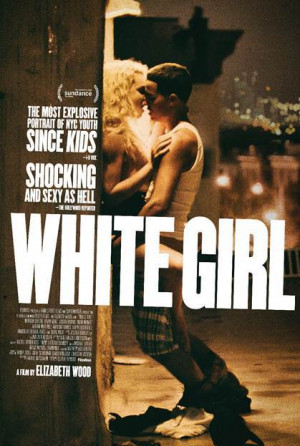 Film Review: White Girl (2016)