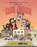 Close Enough TV Show Poster HBO Max